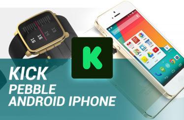 Kick : Nouveaux produits Pebble (Pebble 2, Time 2, Core) et Android sur iPhone 5